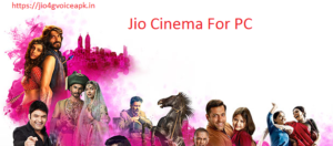 Jio cinema for pc